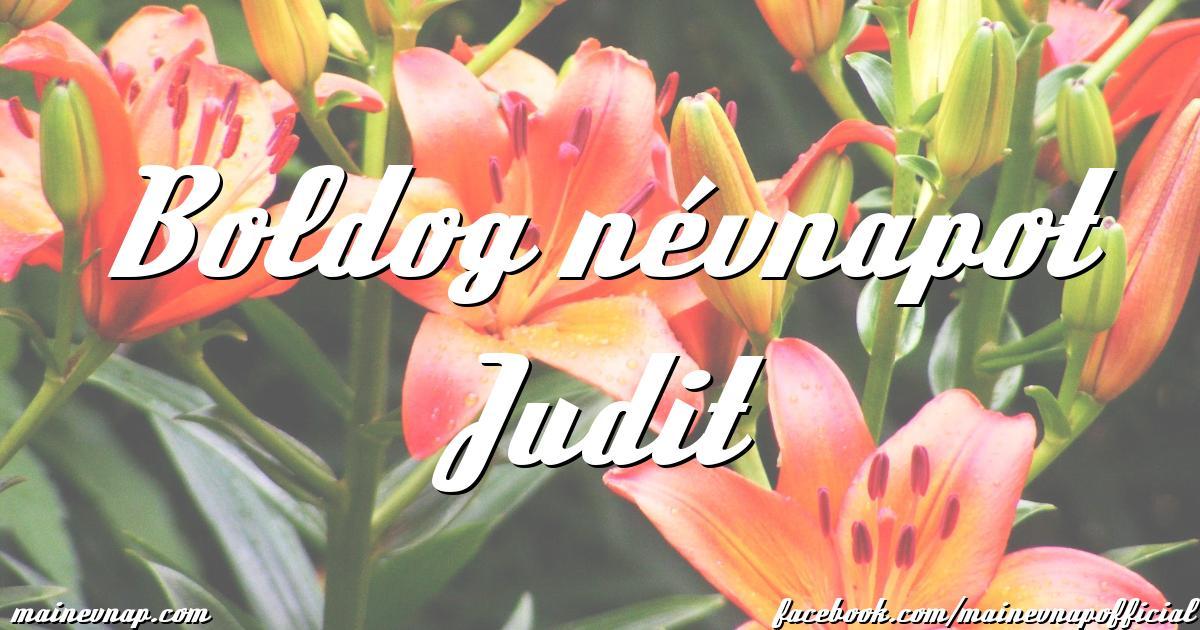 boldog névnapot judit Boldog névnapot Judit boldog névnapot judit