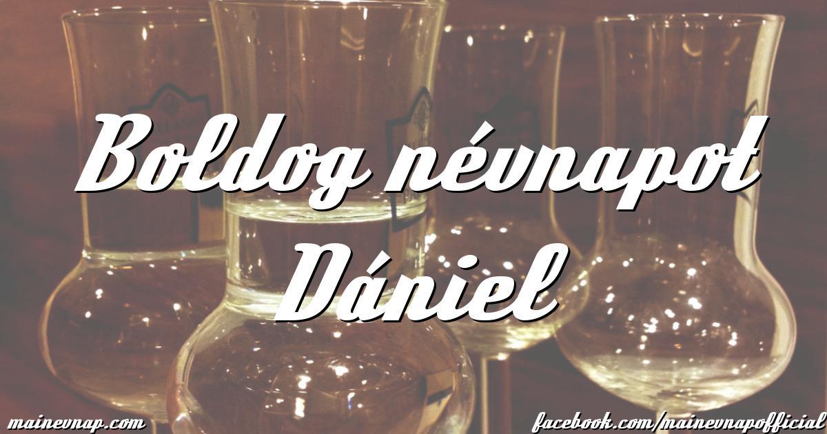 boldog névnapot dániel Boldog névnapot Dániel boldog névnapot dániel