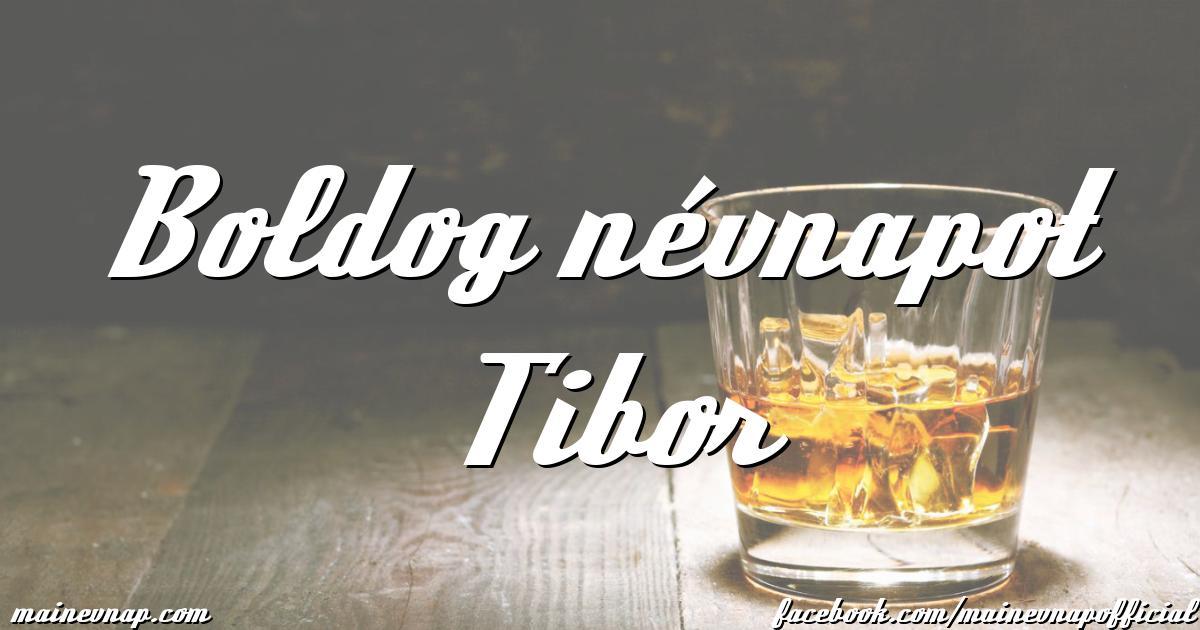 boldog névnapot tibor Boldog névnapot Tibor boldog névnapot tibor