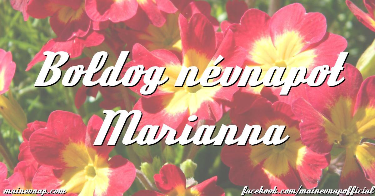 boldog névnapot marianna Boldog névnapot Marianna boldog névnapot marianna