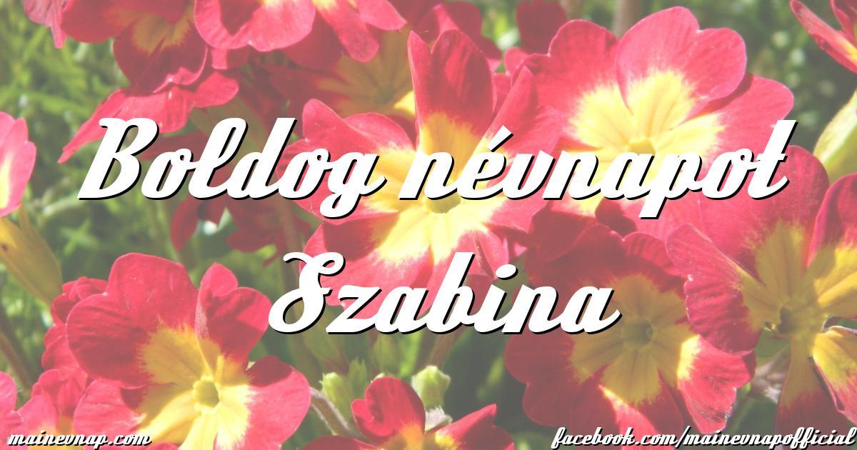boldog névnapot szabina Boldog névnapot Szabina boldog névnapot szabina