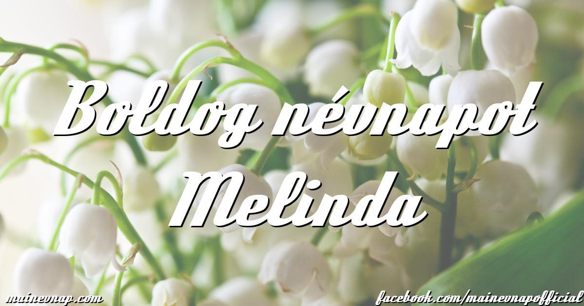 boldog névnapot melinda Boldog névnapot Melinda boldog névnapot melinda