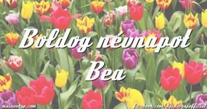 bea névnapi képek Bea névnapja bea névnapi képek